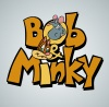Bob And Minky