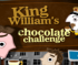 King William's Chocolate Challenge